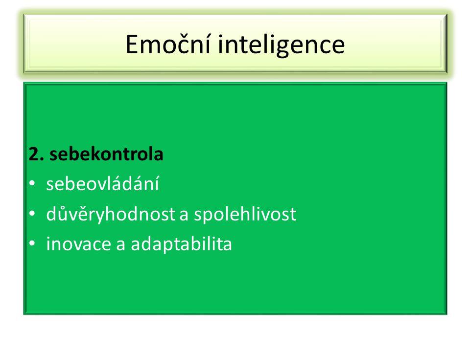 Emoční inteligence 2. sebekontrola sebeovládání
