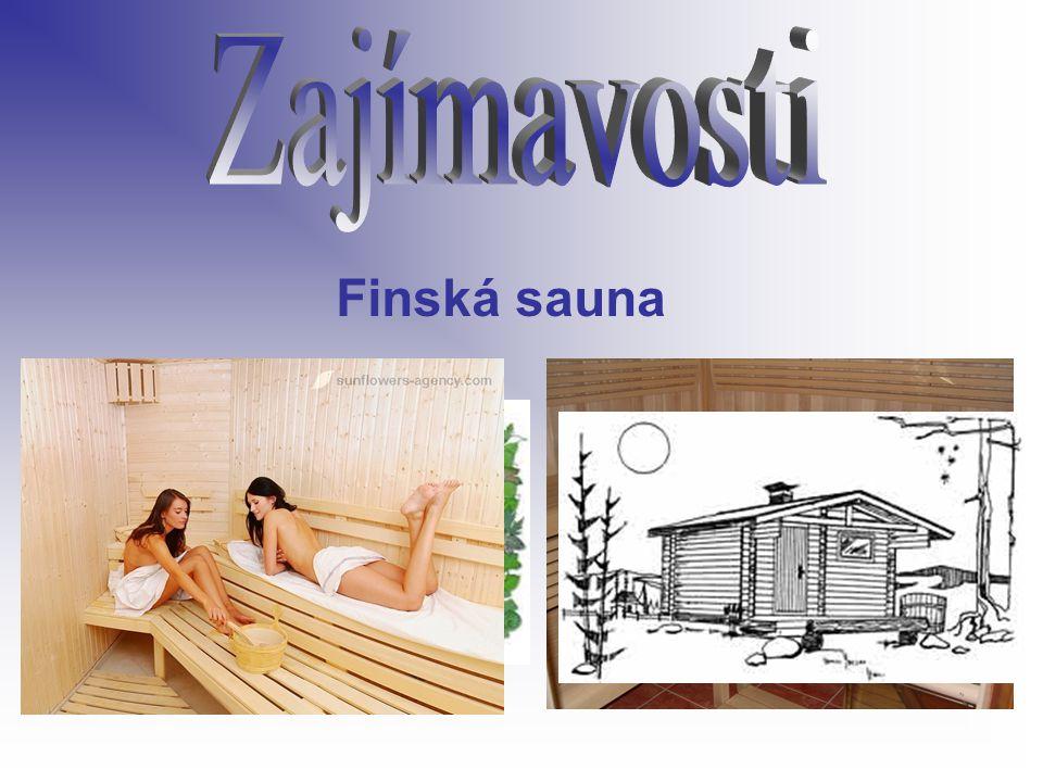 Zajímavosti Finská sauna