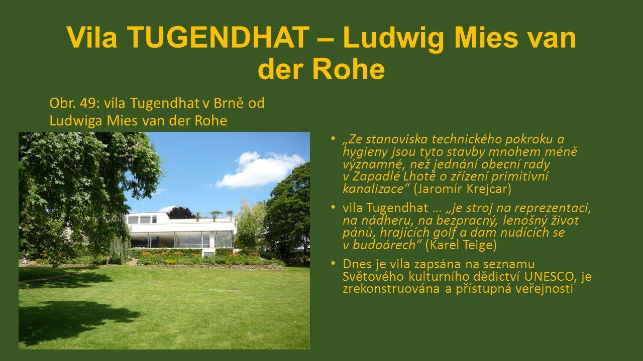 Vila TUGENDHAT – Ludwig Mies van der Rohe