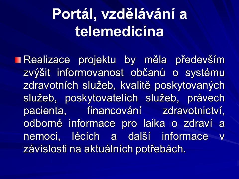 Portál, vzdělávání a telemedicína
