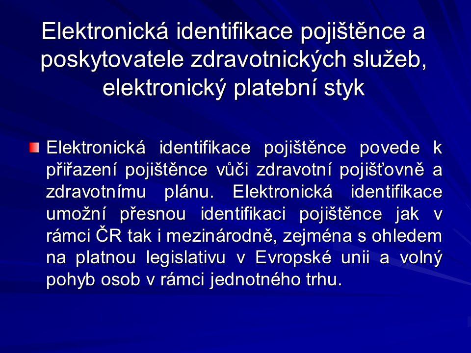 Elektronická identifikace pojištěnce a poskytovatele zdravotnických služeb, elektronický platební styk