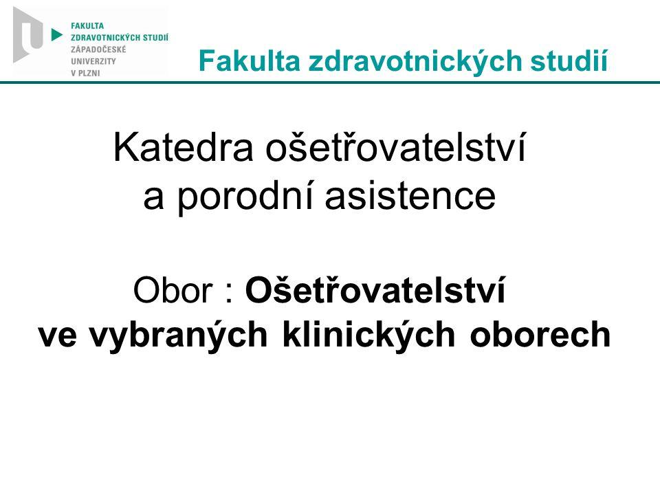 Fakulta zdravotnických studií