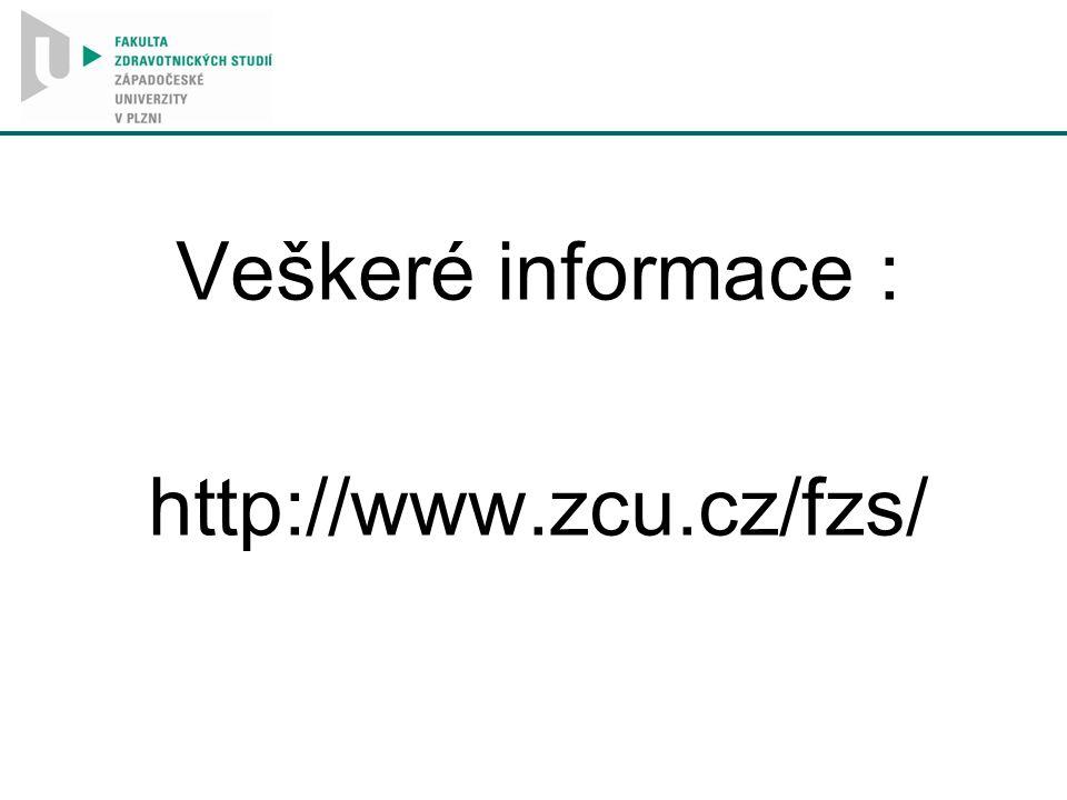 Veškeré informace : http://www.zcu.cz/fzs/