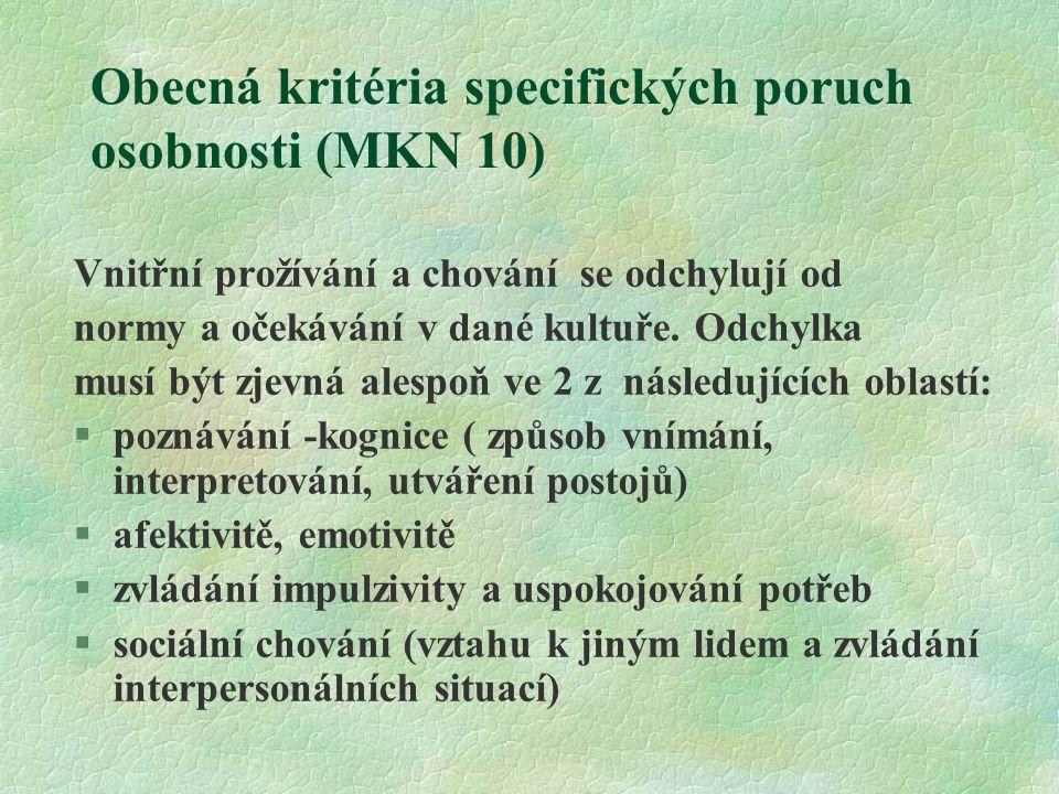 Obecná kritéria specifických poruch osobnosti (MKN 10)