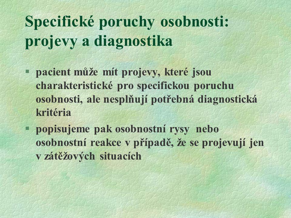 Specifické poruchy osobnosti: projevy a diagnostika