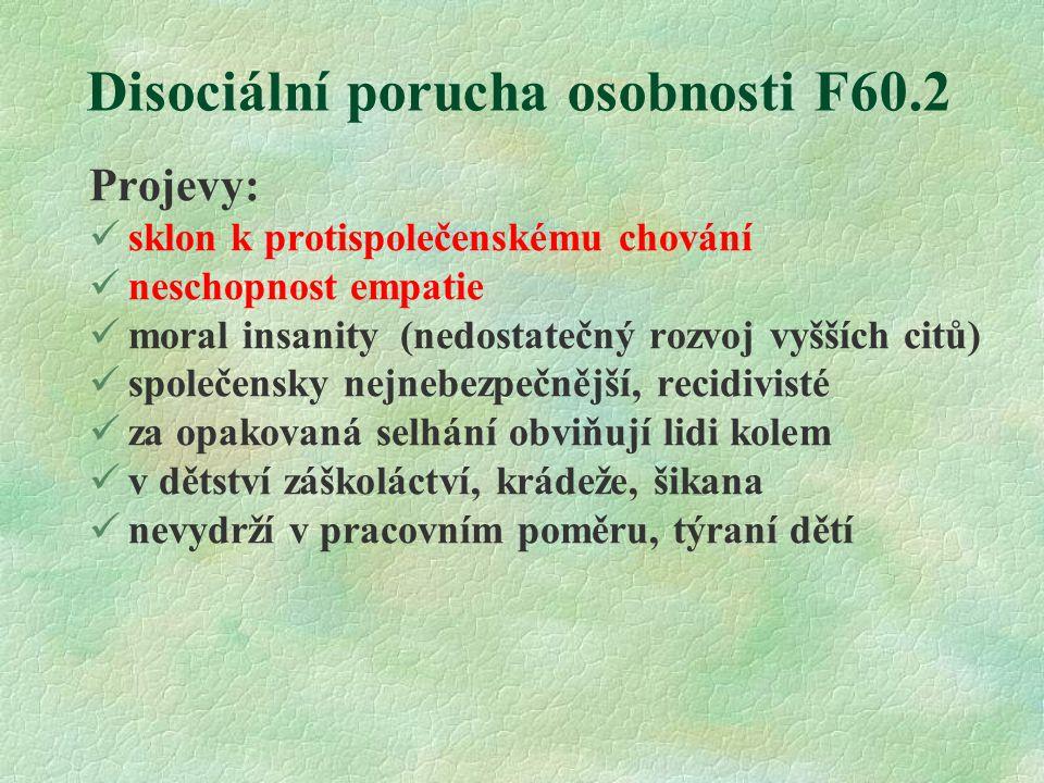 Disociální porucha osobnosti F60.2