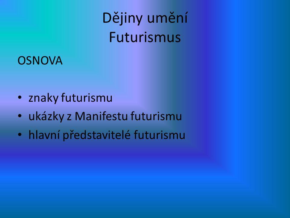 Dějiny umění Futurismus