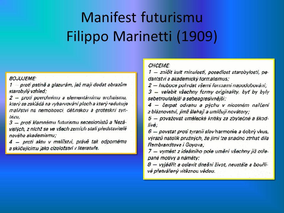 Manifest futurismu Filippo Marinetti (1909)