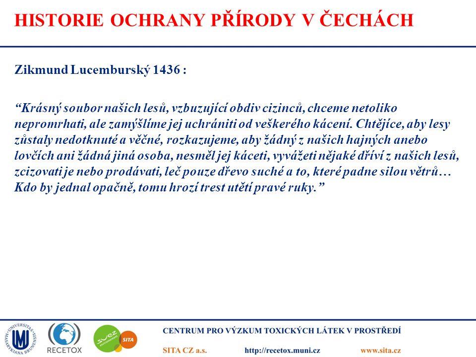 HISTORIE OCHRANY PŘÍRODY V ČECHÁCH