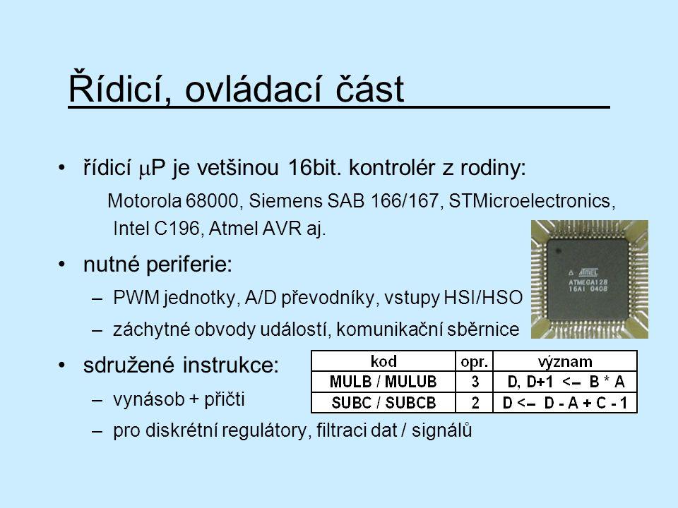 Řídicí, ovládací část řídicí mP je vetšinou 16bit. kontrolér z rodiny: