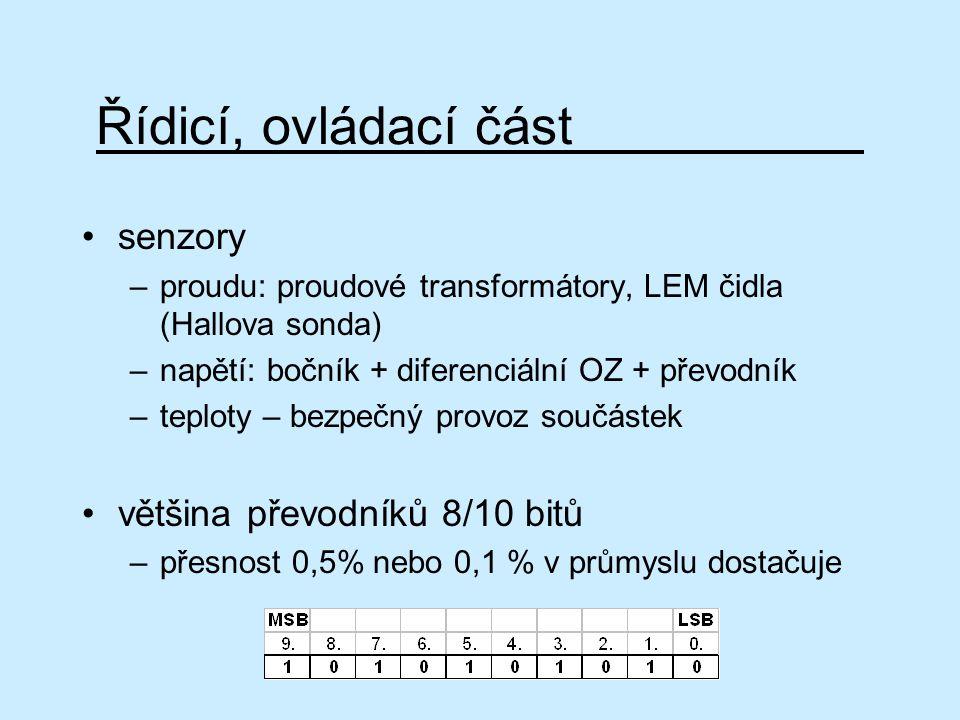Řídicí, ovládací část senzory většina převodníků 8/10 bitů