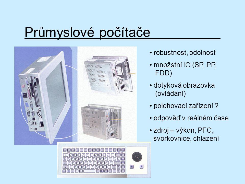 Průmyslové počítače robustnost, odolnost množstní IO (SP, PP, FDD)