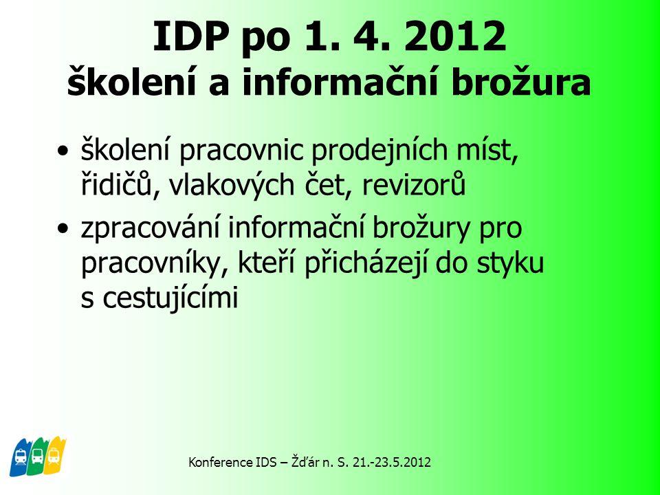 IDP po 1. 4. 2012 školení a informační brožura