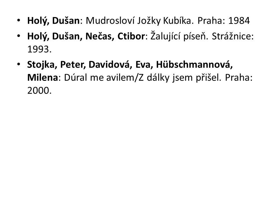 Holý, Dušan: Mudrosloví Jožky Kubíka. Praha: 1984