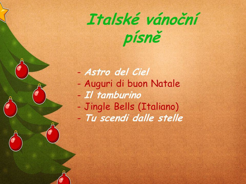 Italské vánoční písně - Astro del Ciel - Auguri di buon Natale