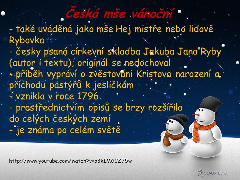Česká mše vánoční také uváděná jako mše Hej mistře nebo lidově Rybovka