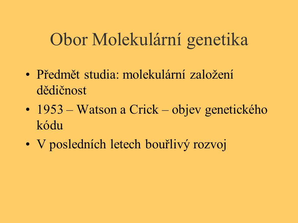 Obor Molekulární genetika
