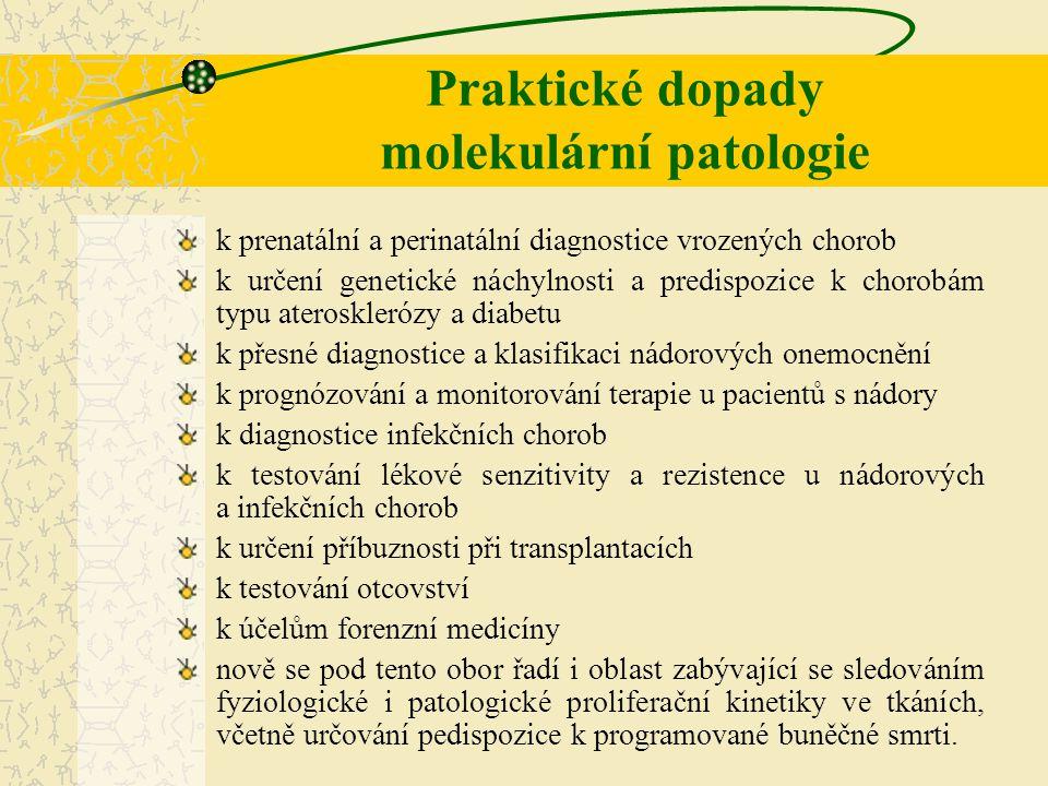 Praktické dopady molekulární patologie