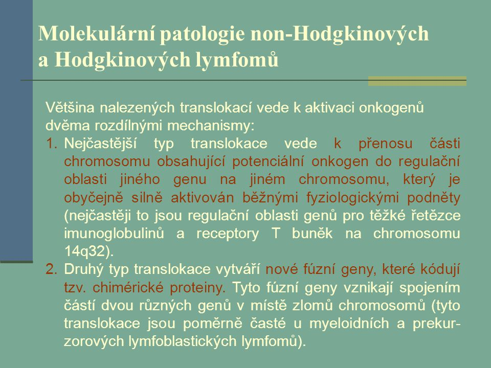 Molekulární patologie non-Hodgkinových a Hodgkinových lymfomů