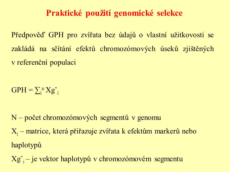 Praktické použití genomické selekce