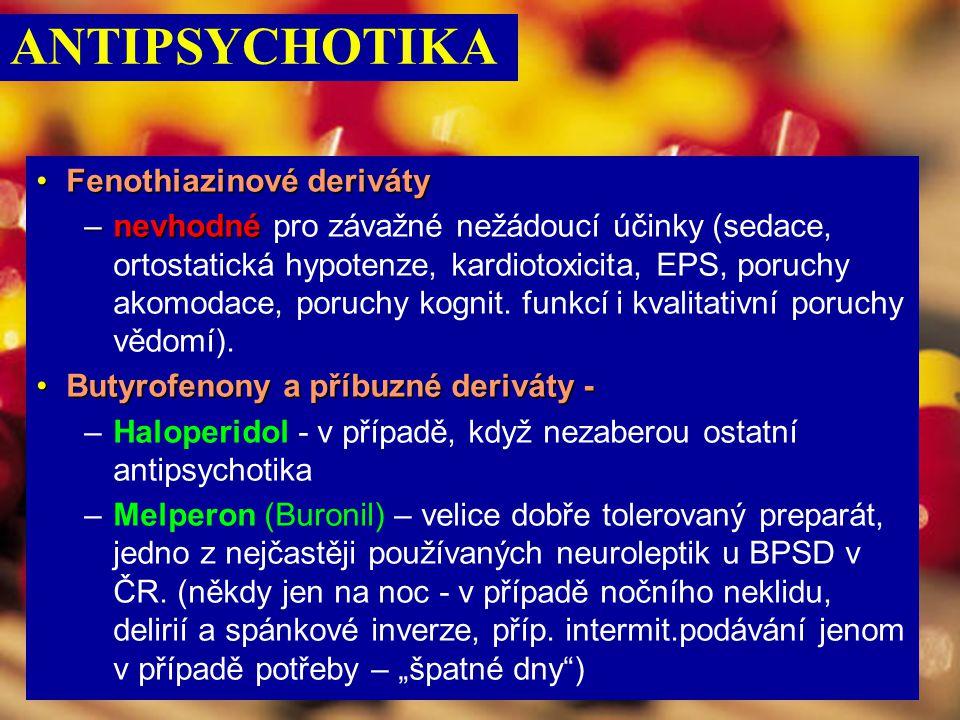ANTIPSYCHOTIKA Fenothiazinové deriváty