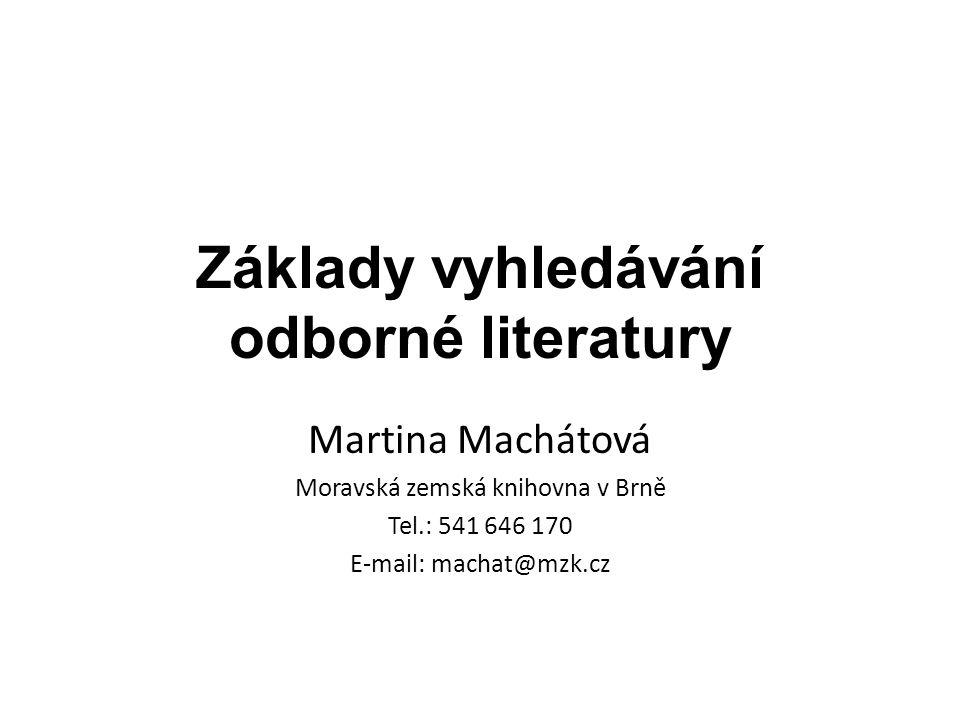 Základy vyhledávání odborné literatury