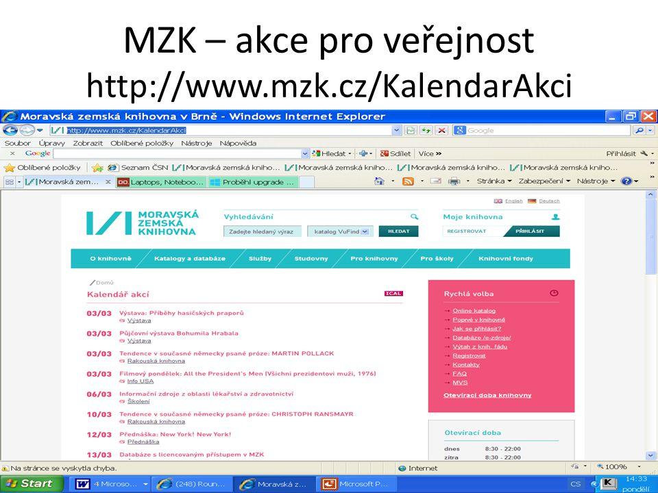 MZK – akce pro veřejnost http://www.mzk.cz/KalendarAkci