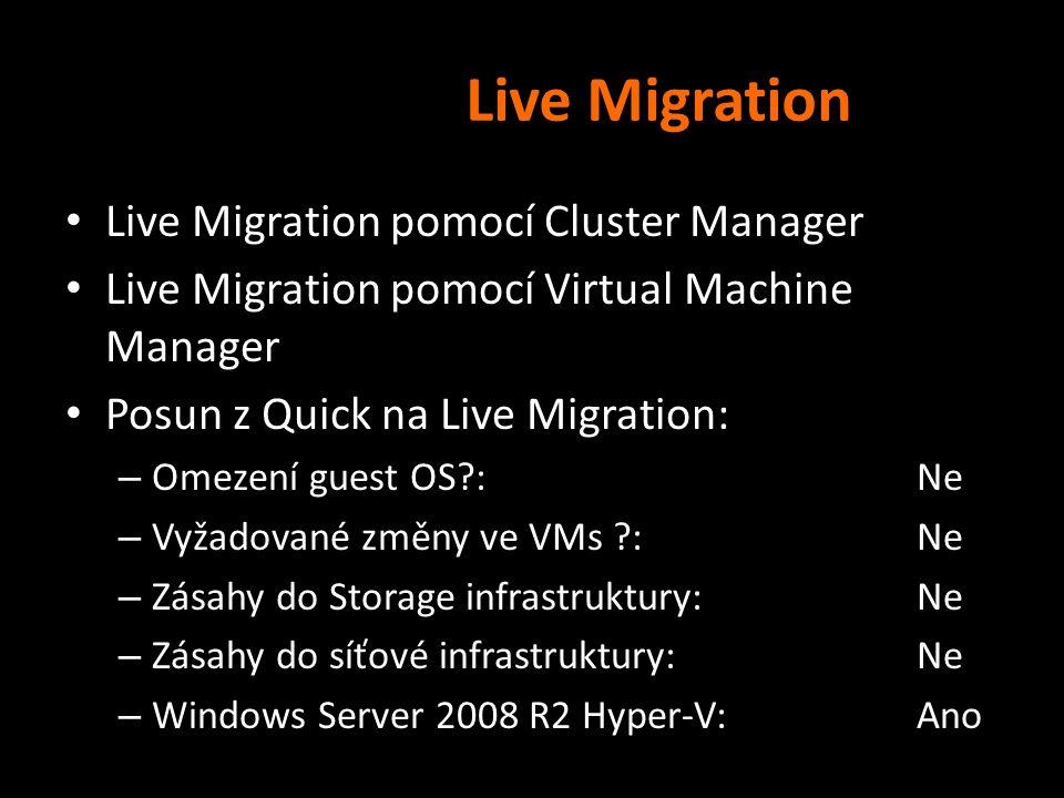 Live Migration Live Migration pomocí Cluster Manager