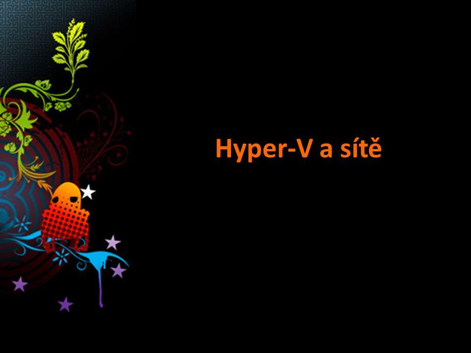 Hyper-V a sítě