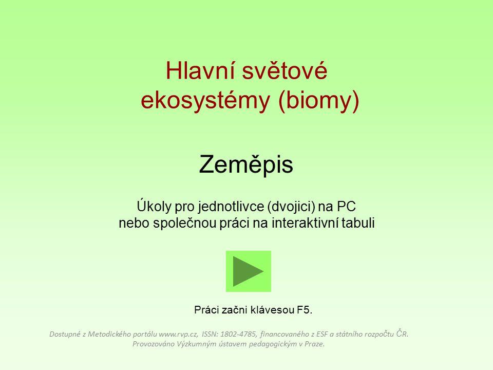 Hlavní světové ekosystémy (biomy)