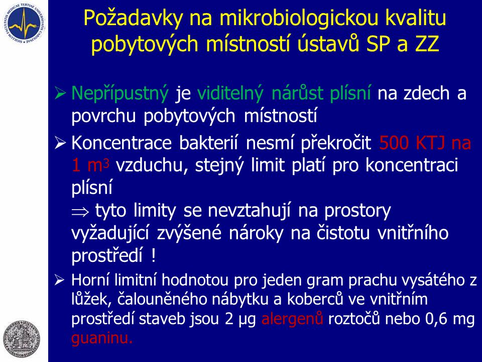 Požadavky na mikrobiologickou kvalitu pobytových místností ústavů SP a ZZ