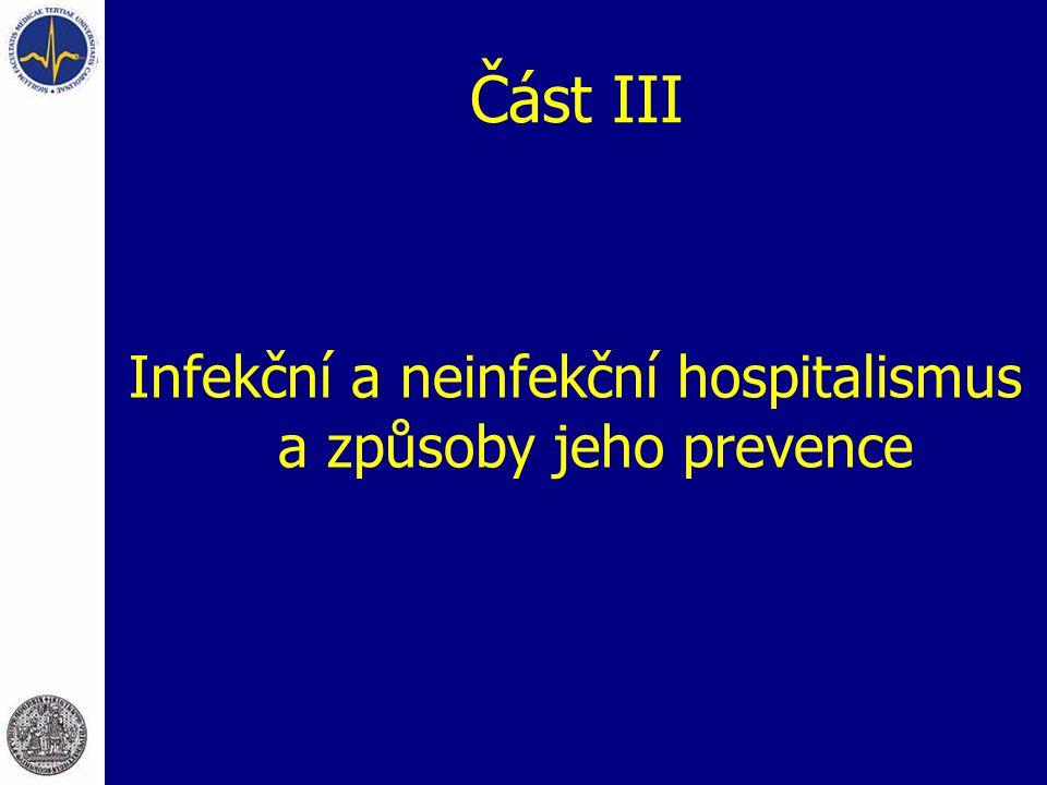 Infekční a neinfekční hospitalismus a způsoby jeho prevence