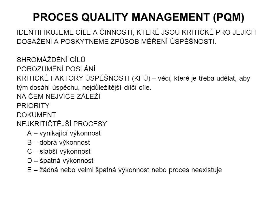 PROCES QUALITY MANAGEMENT (PQM)