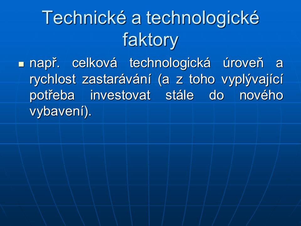 Technické a technologické faktory