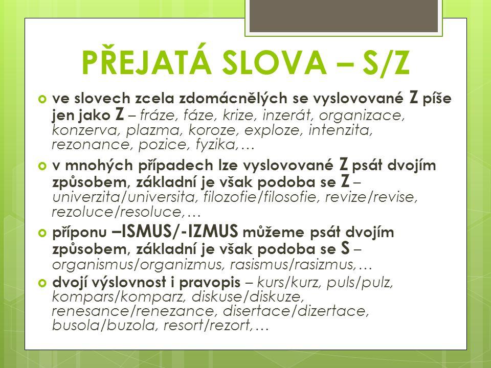 PŘEJATÁ SLOVA – S/Z
