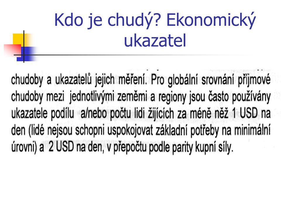 Kdo je chudý Ekonomický ukazatel