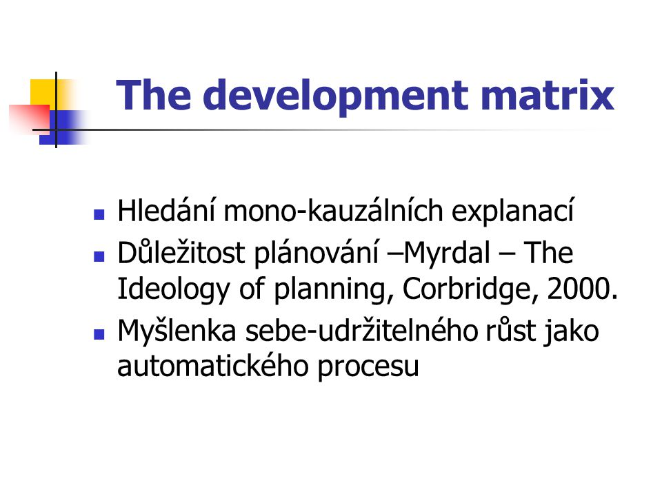 The development matrix