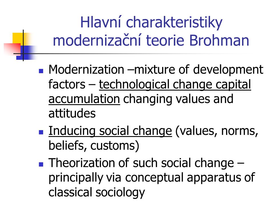 Hlavní charakteristiky modernizační teorie Brohman