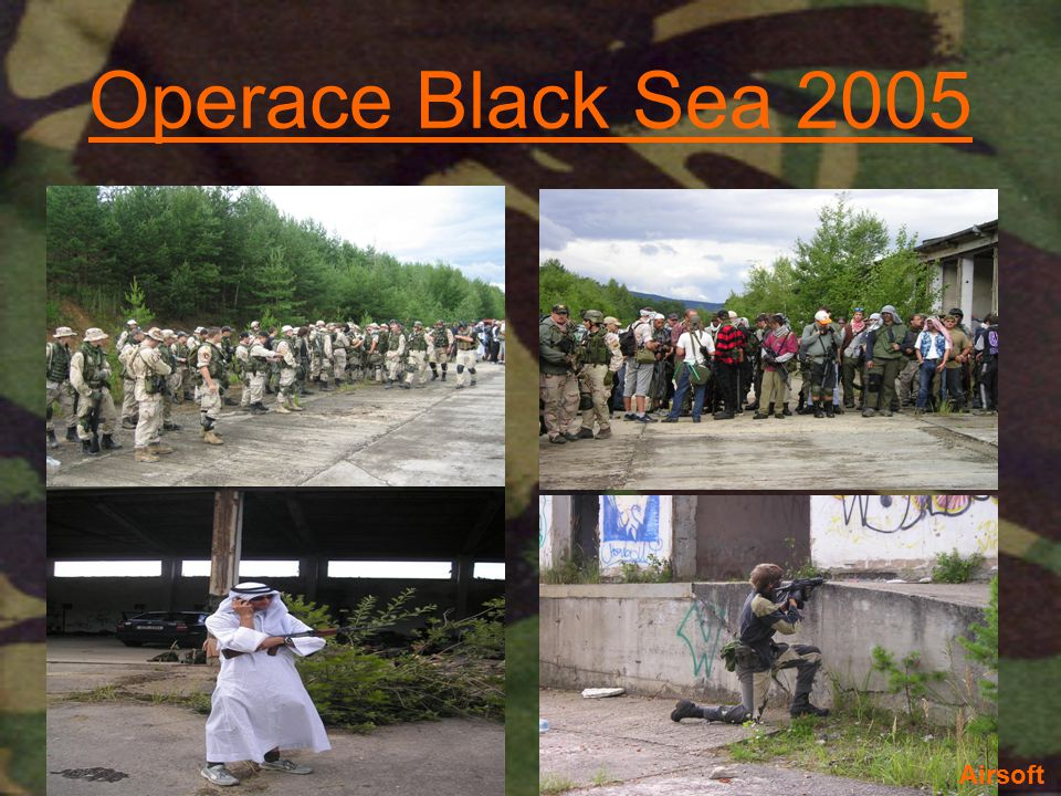 Operace Black Sea 2005 Airsoft