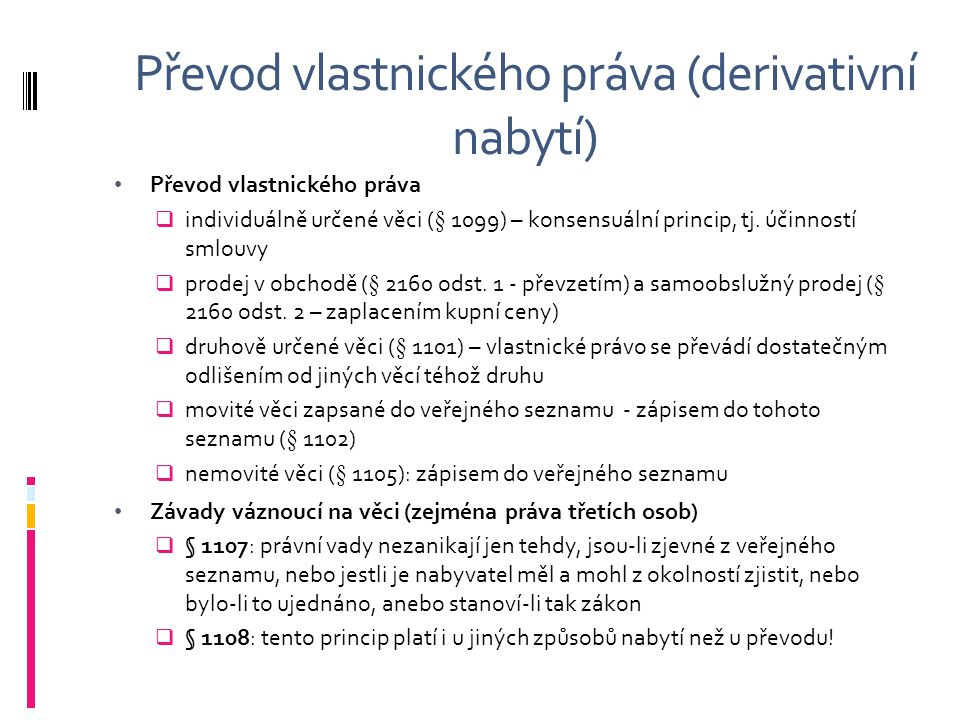 Převod vlastnického práva (derivativní nabytí)