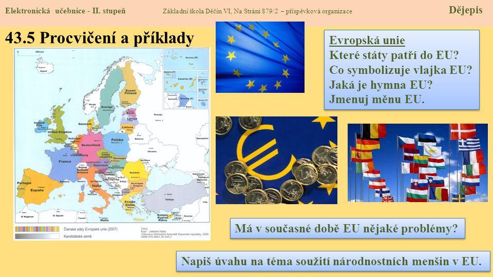 43.5 Procvičení a příklady Evropská unie Které státy patří do EU