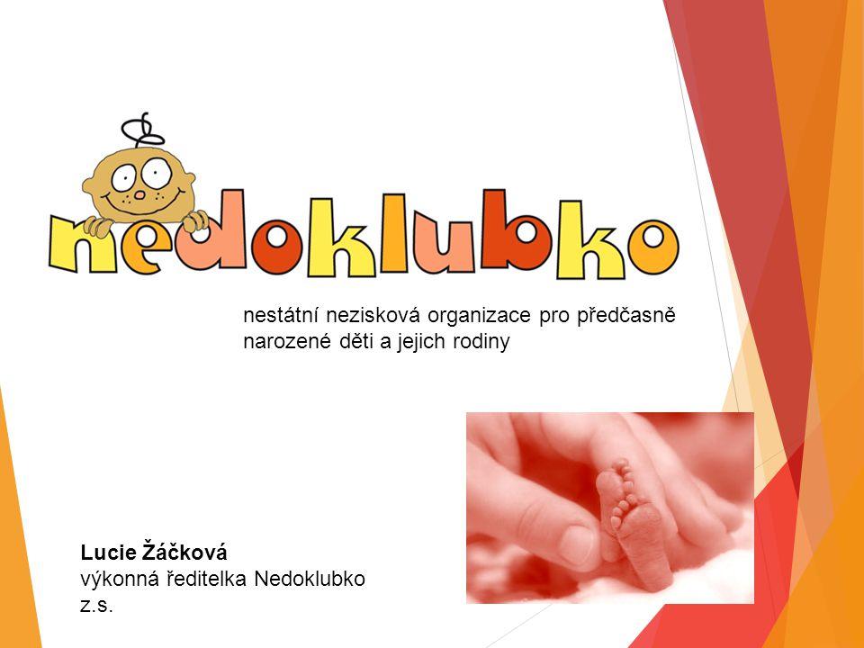 nestátní nezisková organizace pro předčasně narozené děti a jejich rodiny
