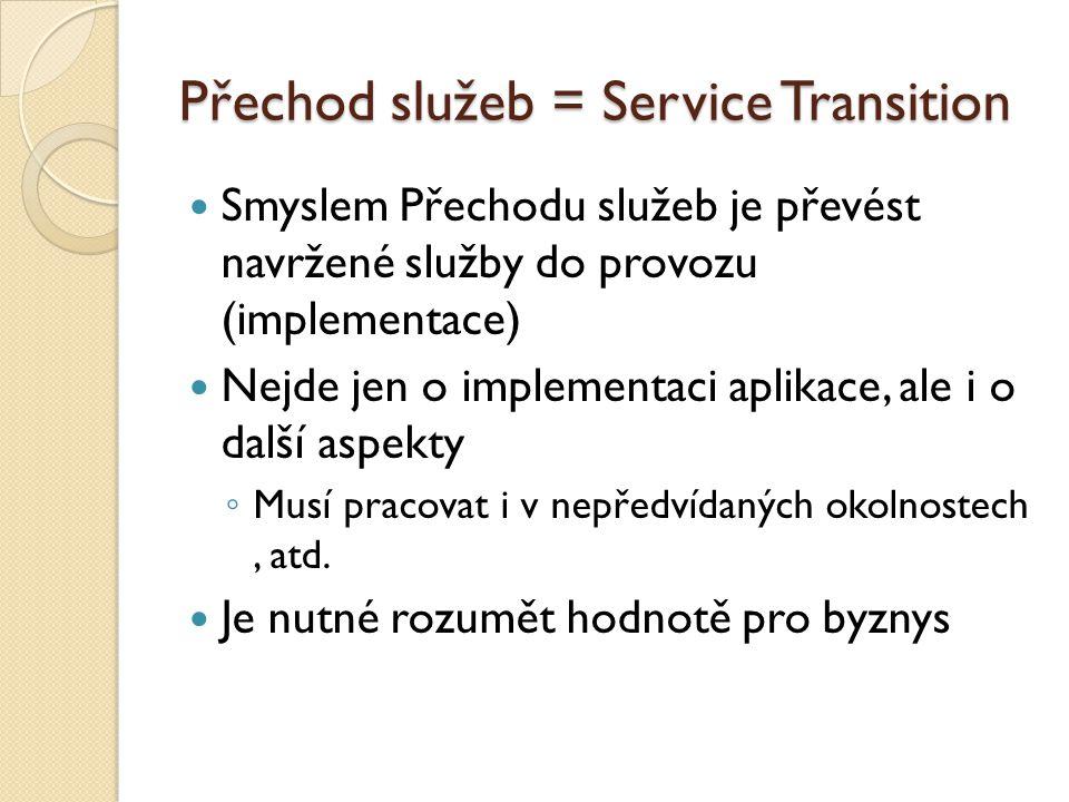 Přechod služeb = Service Transition