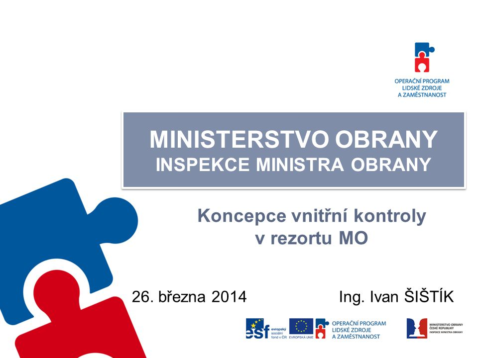 MINISTERSTVO OBRANY INSPEKCE MINISTRA OBRANY