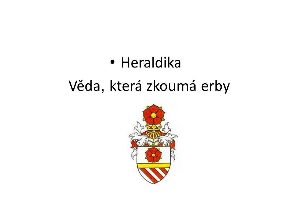 Heraldika Věda, která zkoumá erby