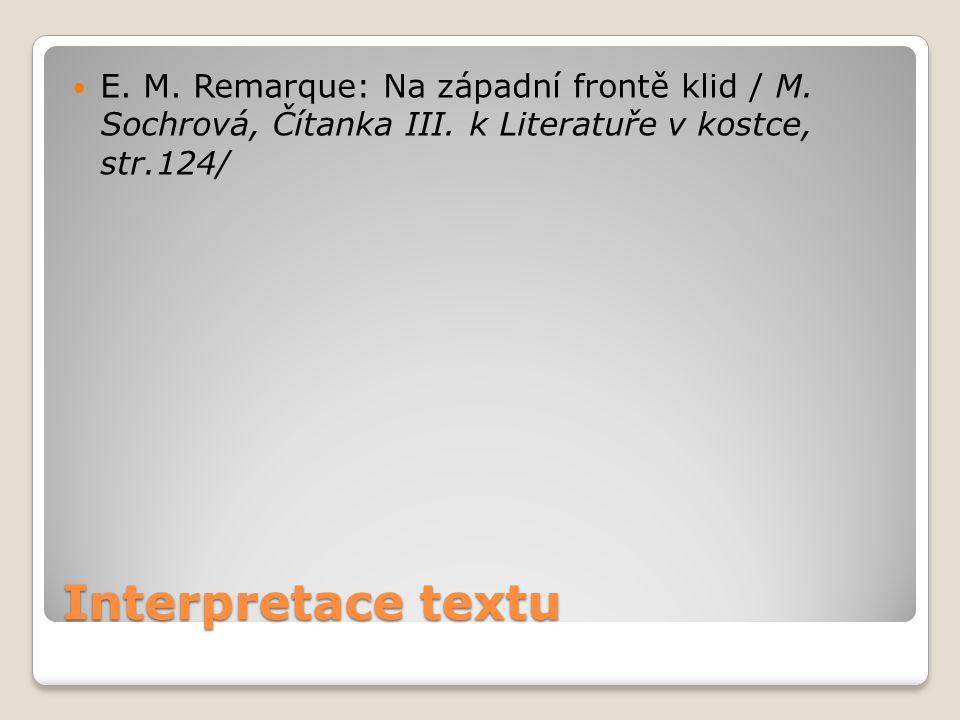 E. M. Remarque: Na západní frontě klid / M. Sochrová, Čítanka III