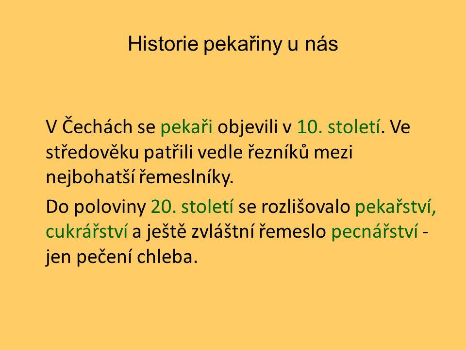 Historie pekařiny u nás