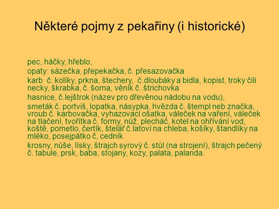 Některé pojmy z pekařiny (i historické)