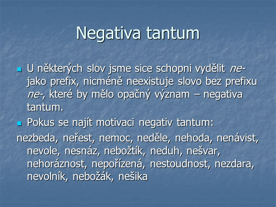 Negativa tantum
