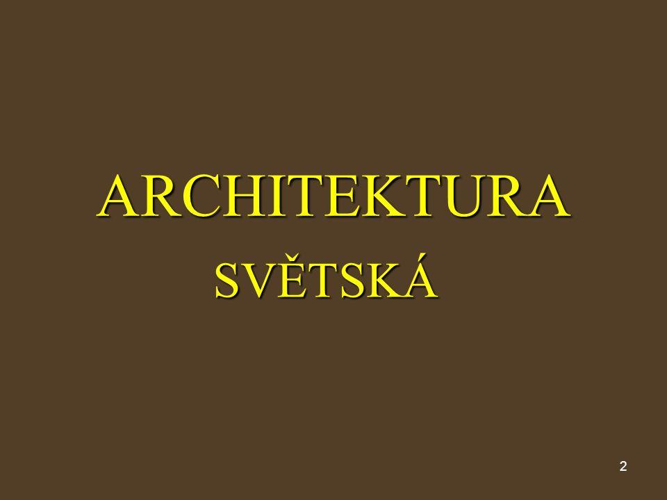 ARCHITEKTURA SVĚTSKÁ
